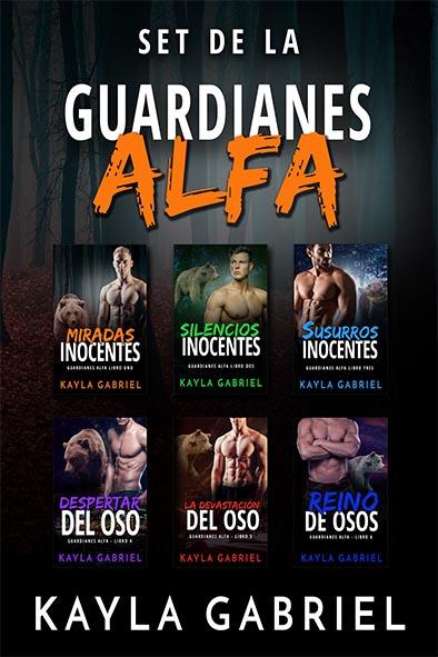 tapa del libro para Set de la Guardianes Alfa por Kayla Gabriel